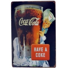 PLACA DECORATIVA METAL HAVE A COKE