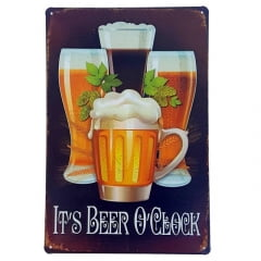 PLACA DECORATIVA METAL IT'S BEER O'CLOCK